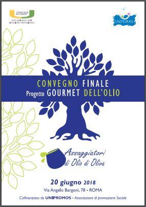 Convegno finale: Progetto Gourmet dell'olio